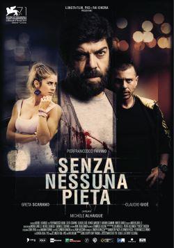 Senza Nessuna Pieta' (2014)