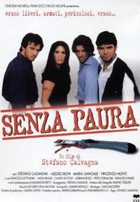 locandina del film SENZA PAURA