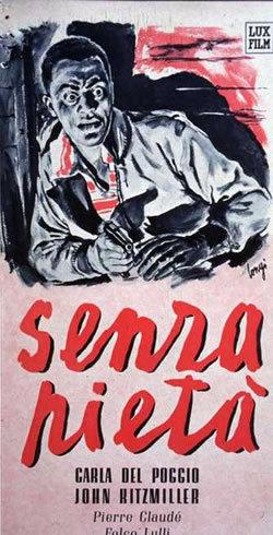 Senza Pieta' (1948)