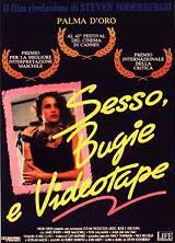 locandina del film SESSO, BUGIE E VIDEOTAPE