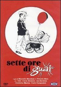 Sette Ore Di Guai (1951)