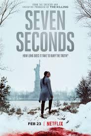 locandina del film SEVEN SECONDS - STAGIONE 1