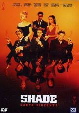 Shade – Carta vincente (2003)