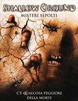 Shallow Ground – Misteri Sepolti (2004)