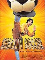 locandina del film SHAOLIN SOCCER