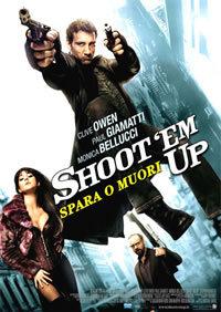 locandina del film SHOOT'EM UP - SPARA O MUORI!