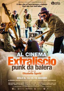 locandina del film EXTRALISCIO - PUNK DA BALERA