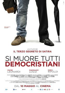 locandina del film SI MUORE TUTTI DEMOCRISTIANI