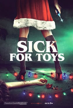 locandina del film SICK FOR TOYS