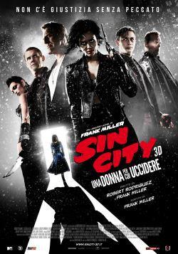 locandina del film SIN CITY - UNA DONNA PER CUI UCCIDERE
