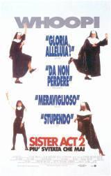 Sister Act 2 – Più Svitata Che Mai (1993)
