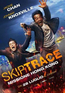 Skiptrace – Missione Hong Kong (2016)