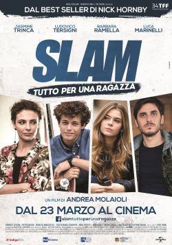 locandina del film SLAM - TUTTO PER UNA RAGAZZA