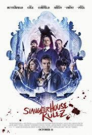 locandina del film SLAUGHTERHOUSE RULEZ