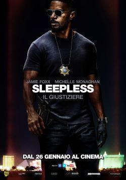 locandina del film SLEEPLESS - IL GIUSTIZIERE