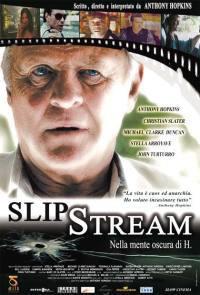 locandina del film SLIPSTREAM - NELLA MENTE OSCURA DI H.