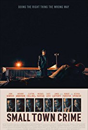 locandina del film SMALL TOWN CRIME
