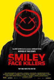 locandina del film SMILEY FACE KILLERS