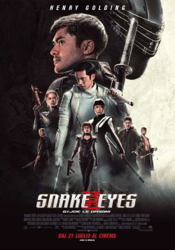 locandina del film SNAKE EYES: G.I. JOE - LE ORIGINI
