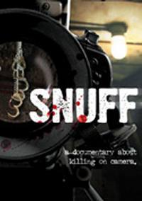 locandina del film SNUFF - A DOCUMENTARY ABOUT KILLING ON CAMERA
