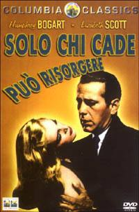 locandina del film SOLO CHI CADE PUO' RISORGERE