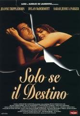 locandina del film SOLO SE IL DESTINO