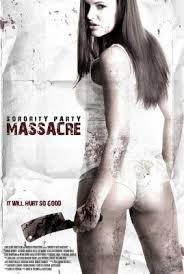 locandina del film SORORITY PARTY MASSACRE