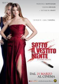 locandina del film SOTTO IL VESTITO NIENTE - L'ULTIMA SFILATA