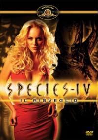 locandina del film SPECIES IV - IL RISVEGLIO