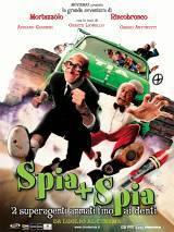 locandina del film SPIA + SPIA - DUE SUPERAGENTI ARMATI FINO AI DENTI