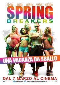locandina del film SPRING BREAKERS - UNA VACANZA DA SBALLO