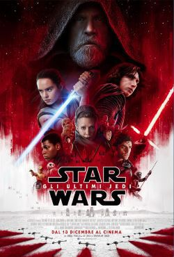 locandina del film STAR WARS: GLI ULTIMI JEDI