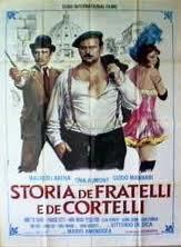 locandina del film STORIA DE FRATELLI E DE CORTELLI