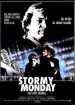 locandina del film STORMY MONDAY