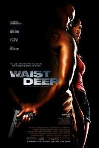 Waist Deep – Strade Dannate (2006)