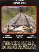 locandina del film STRAZIAMI MA DI BACI SAZIAMI