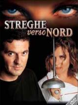 Streghe Verso Nord (2001)