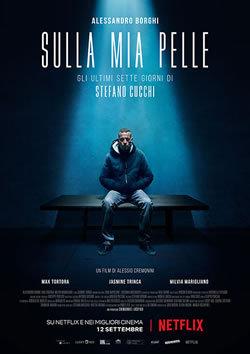 locandina del film SULLA MIA PELLE (2018)