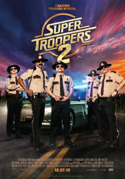 locandina del film SUPER TROOPERS 2