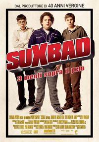 locandina del film SUXBAD - 3 MENTI SOPRA IL PELO