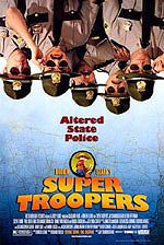locandina del film SUPER TROOPERS
