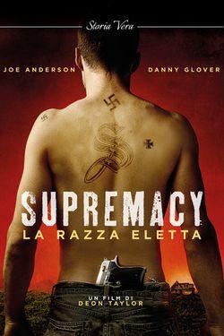 locandina del film SUPREMACY - LA RAZZA ELETTA
