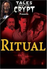 locandina del film TALES FROM THE CRYPT: RITUAL
