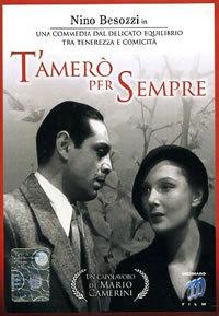 locandina del film T'AMERO' PER SEMPRE