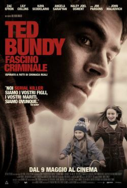 locandina del film TED BUNDY: FASCINO CRIMINALE