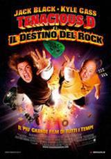 locandina del film TENACIOUS D E IL DESTINO DEL ROCK