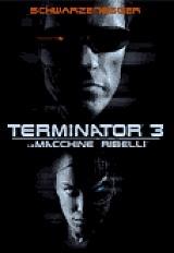 Terminator 3 – Le Macchine Ribelli (2003)