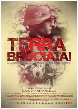 locandina del film TERRA BRUCIATA! IL LABORATORIO ITALIANO DELLA FEROCIA NAZISTA