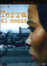 locandina del film TERRA DI MEZZO