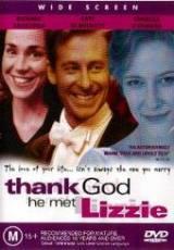 locandina del film THANK GOD HE MET LIZZIE